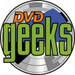 Visit the DVD Geeks Site